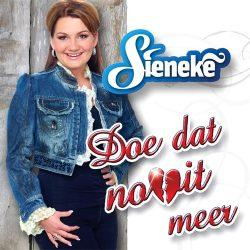 Sieneke-doe-dat-nooit-meer-2011